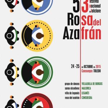 53º Festival Nacional Folclórico Rosa del Azafrán 2015 – Consuegra – Toledo (24-25/10/2015)