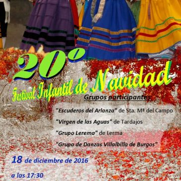 20º Festival Infantil de Danzas de Navidad (18-12-2016)